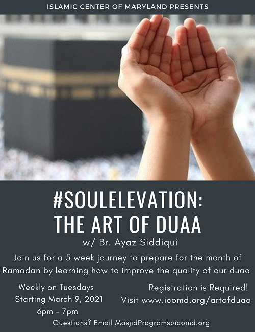 The Art Of Duaa Series With Br. Ayaz