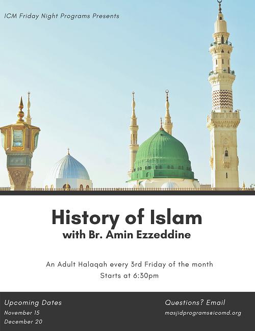 History Of Islam W Br. Amin Ezzeddin