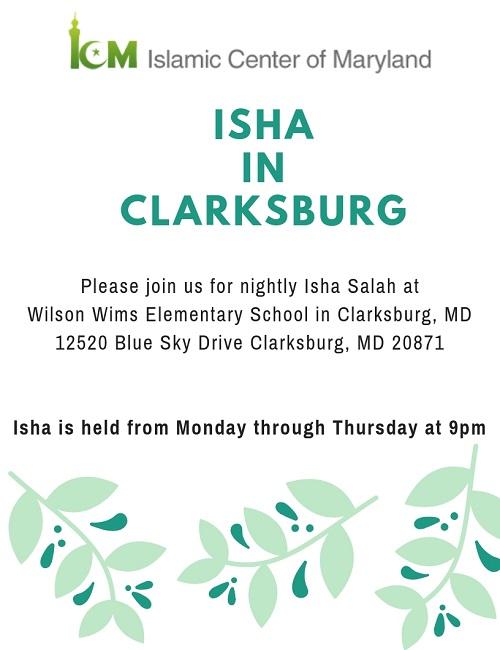 Please Join Us For Isha Salah At Clarksburg