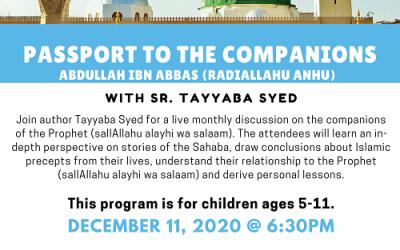 Companions Series With Sr. Tayyaba Syed