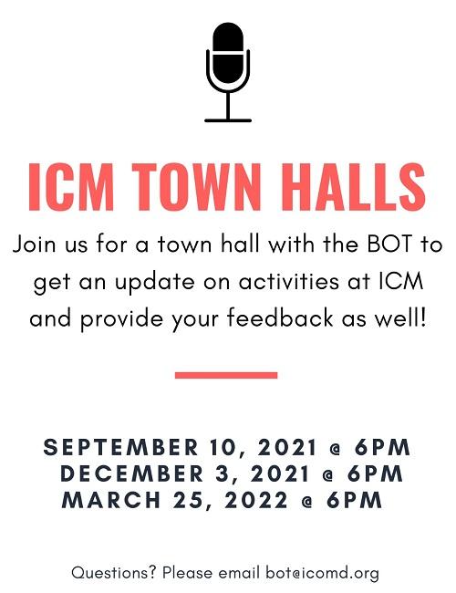 ICM Town Halls, Mark Your Calendar